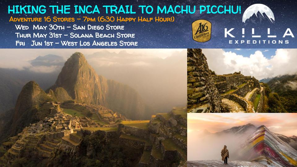 Hiking The Classic Inca Trail To Machu Picchu Talk At Adventure 16!